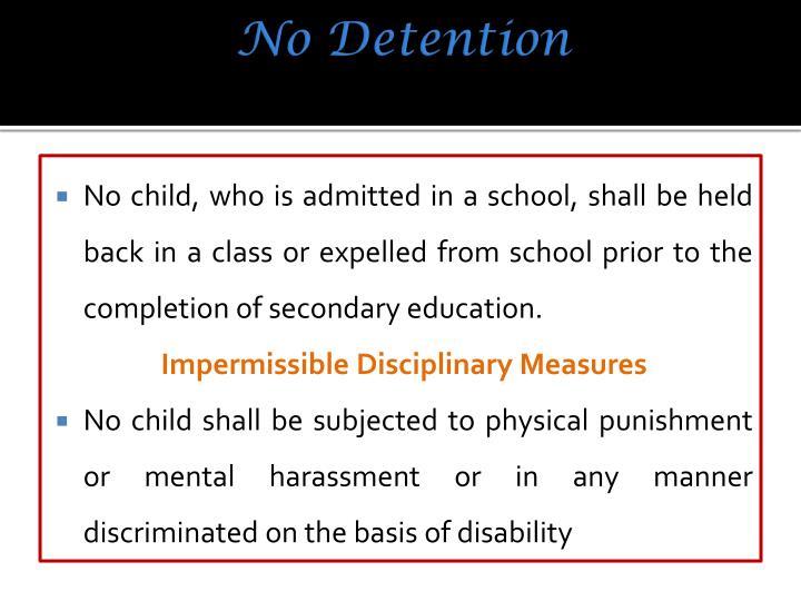 No Detention
