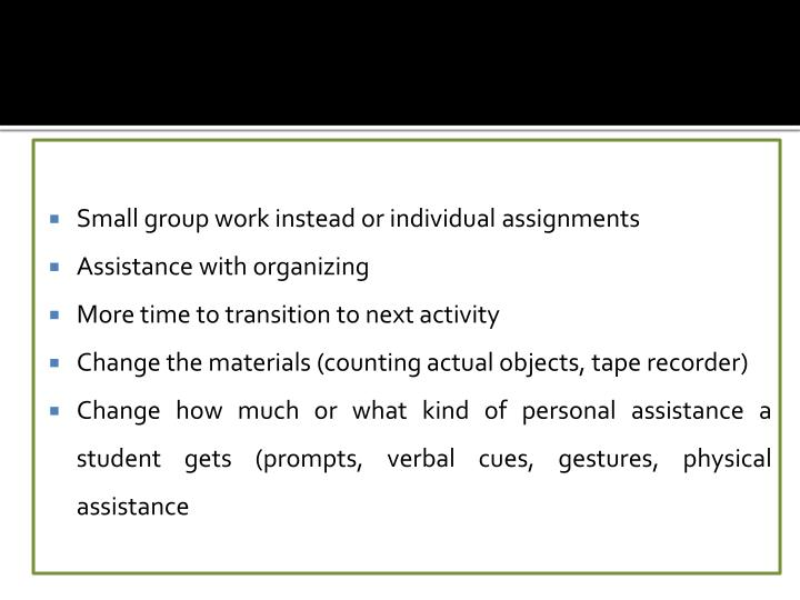 Small group work instead or individual assignments