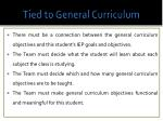 tied to general curriculum