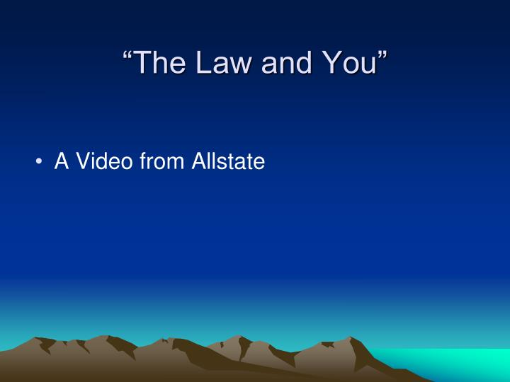 """The Law and You"""