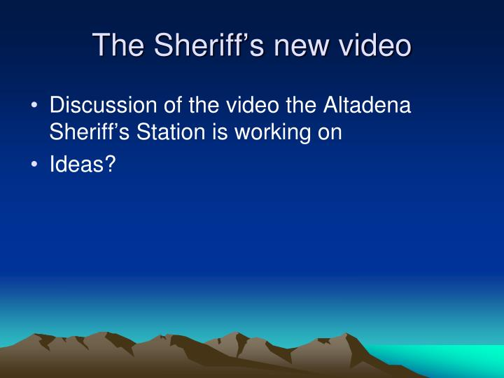 The Sheriff's new video