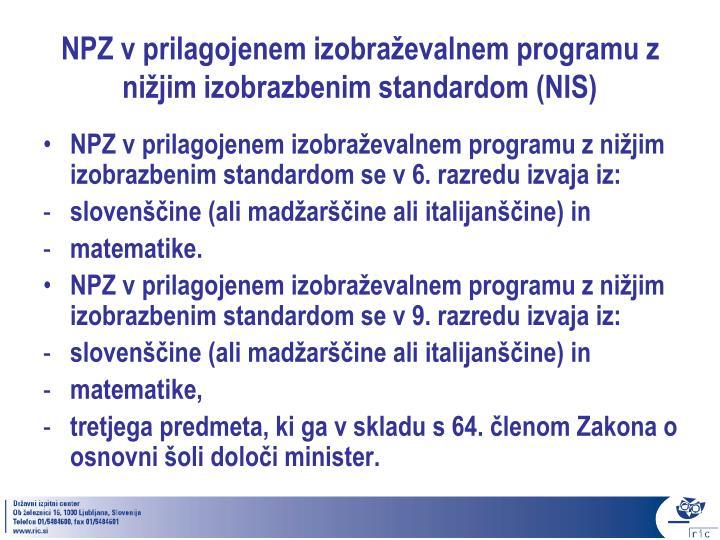 NPZ v prilagojenem izobraževalnem programu z nižjim izobrazbenim standardom (NIS)