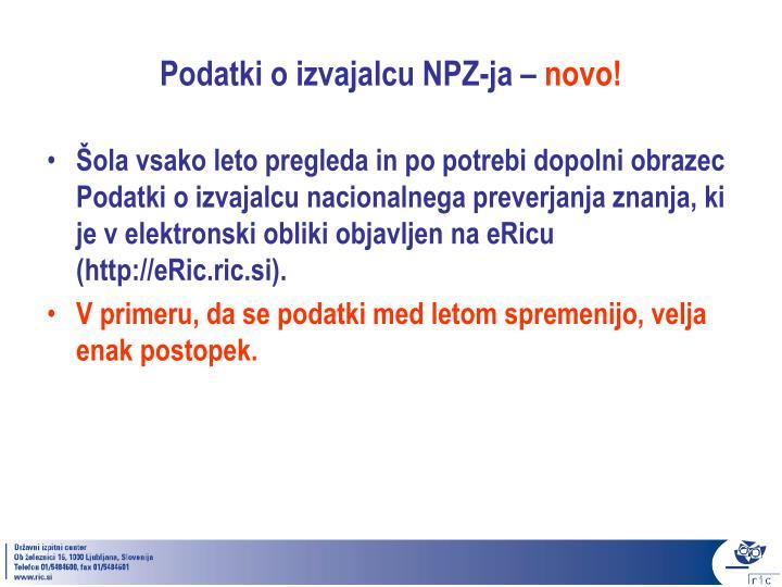 Podatki o izvajalcu NPZ-ja –