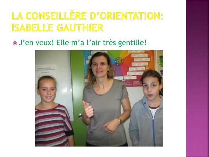 La conseillère d'orientation: Isabelle Gauthier