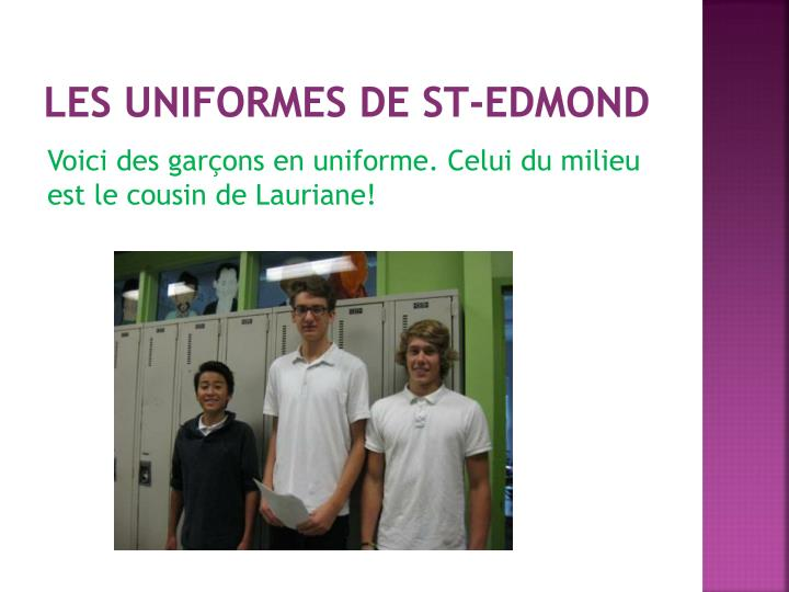 Les uniformes de St-Edmond