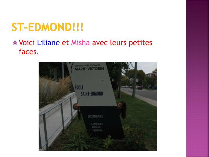 St-Edmond!!!