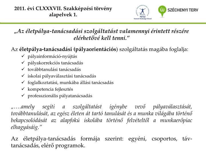 2011. évi CLXXXVII. Szakképzési törvény