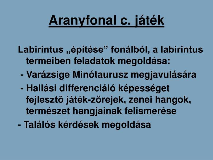 Aranyfonal c. jtk