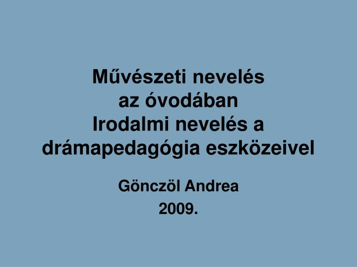 Mvszeti nevels