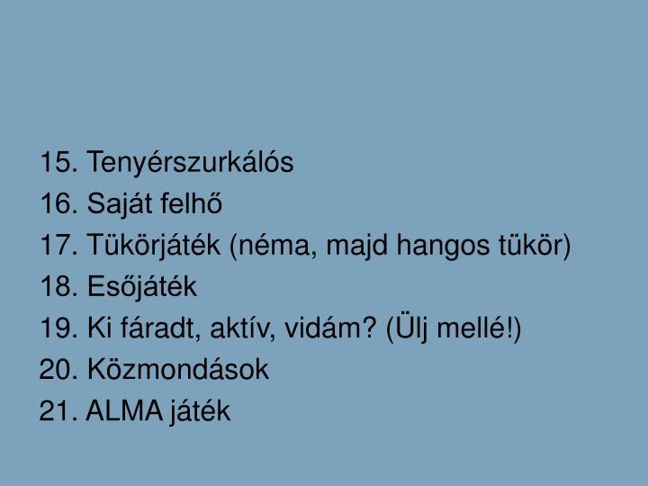 15. Tenyrszurkls