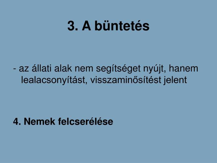 3. A bntets