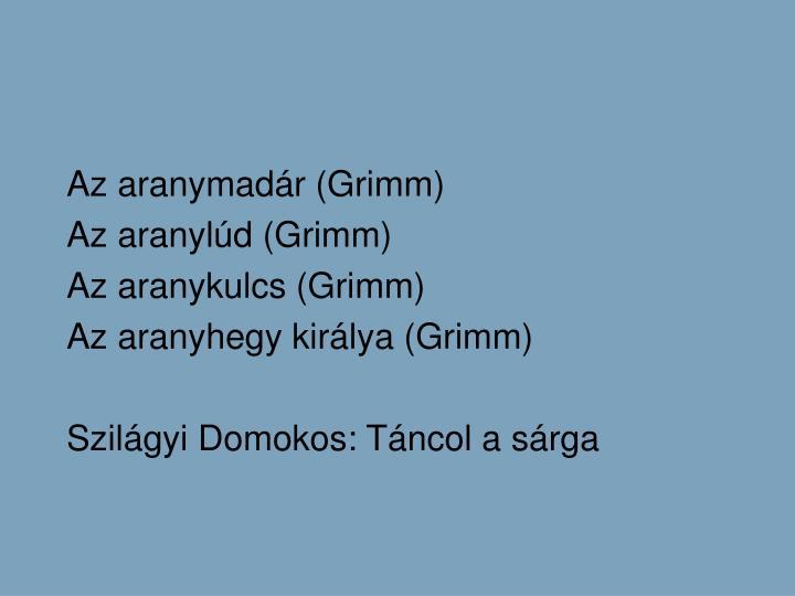 Az aranymadr (Grimm)