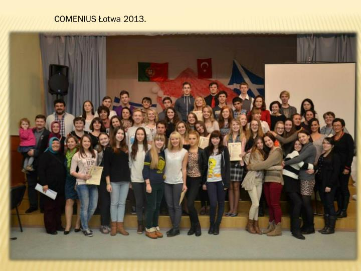 COMENIUS Łotwa 2013.