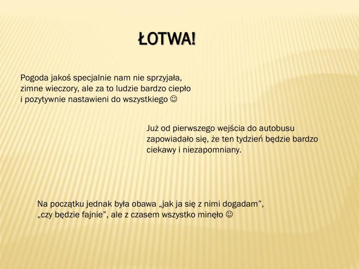ŁOTWA!