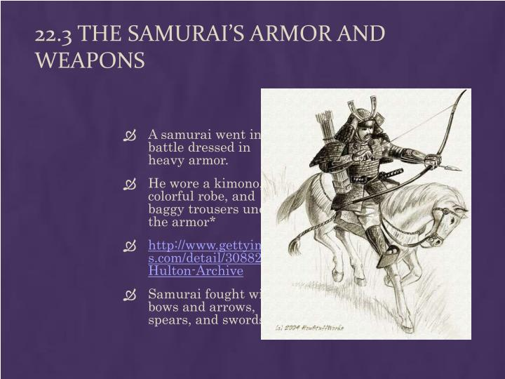 22.3 The Samurai's Armor and Weapons