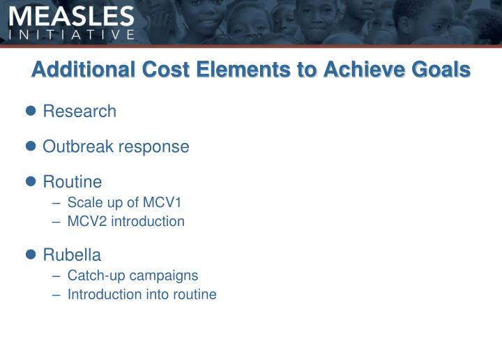 Additional Cost Elements to Achieve Goals