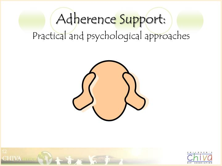 Adherence Support: