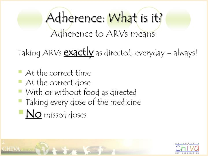 Adherence what is it