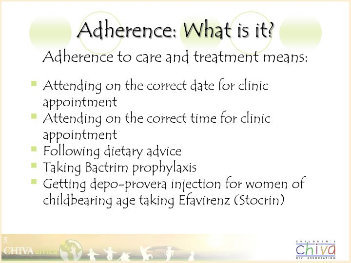 Adherence what is it1