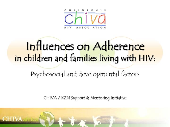 Influences on Adherence