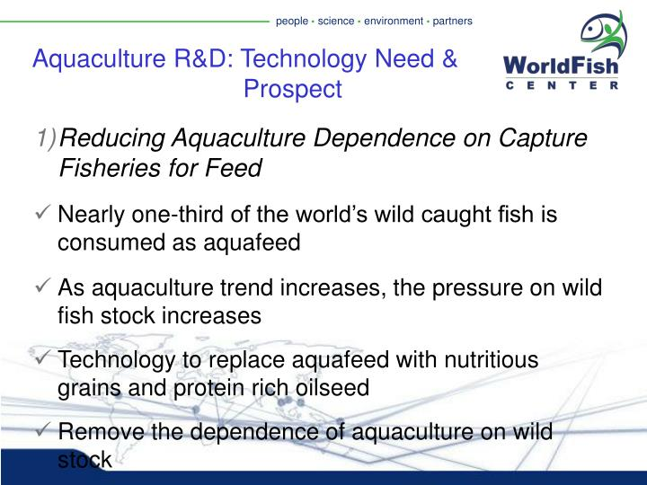 Aquaculture R&D: Technology Need &     			   Prospect
