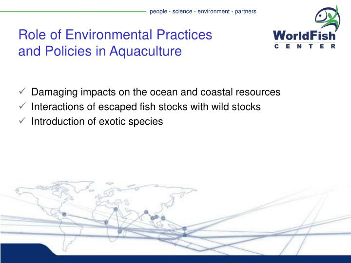 Role of Environmental Practices and Policies in Aquaculture