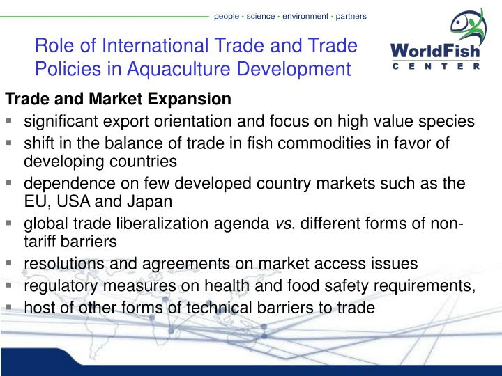 Role of International Trade and Trade Policies in Aquaculture Development