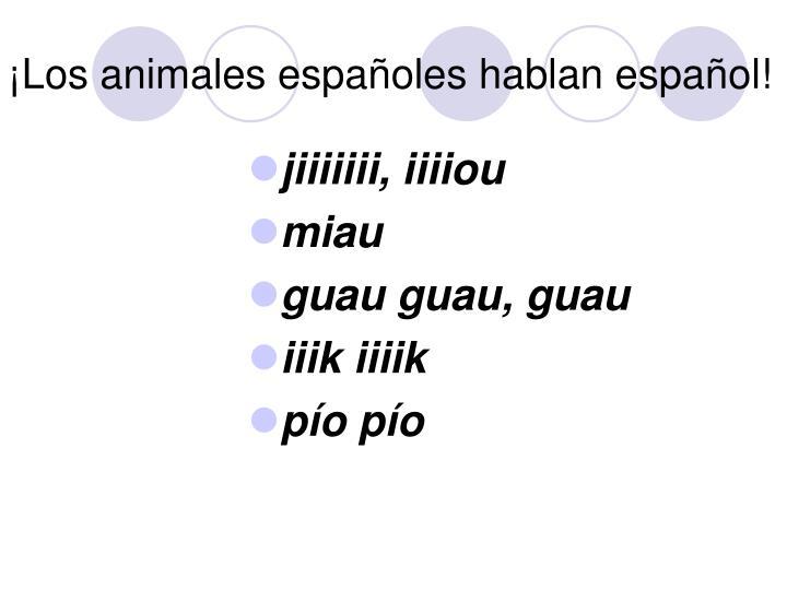 ¡Los animales españoles hablan