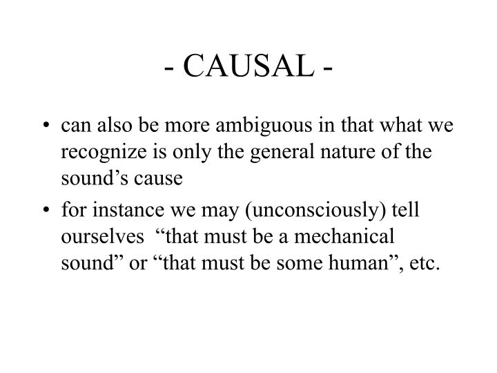 - CAUSAL -