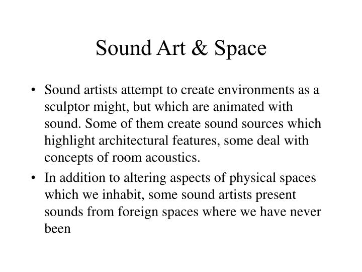 Sound Art & Space