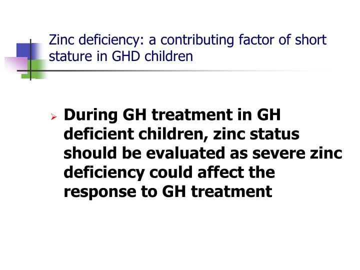 Zinc deficiency: a contributing factor of short stature in GHD children