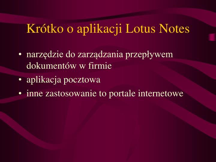 Krótko o aplikacji Lotus Notes
