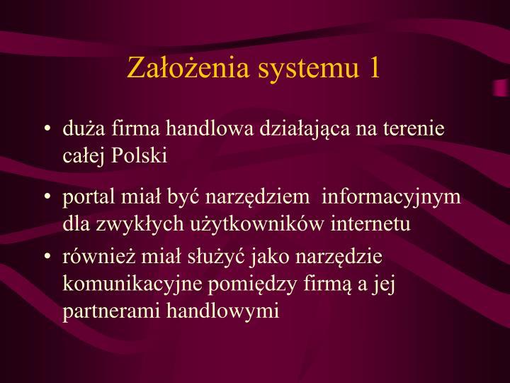 Założenia systemu 1