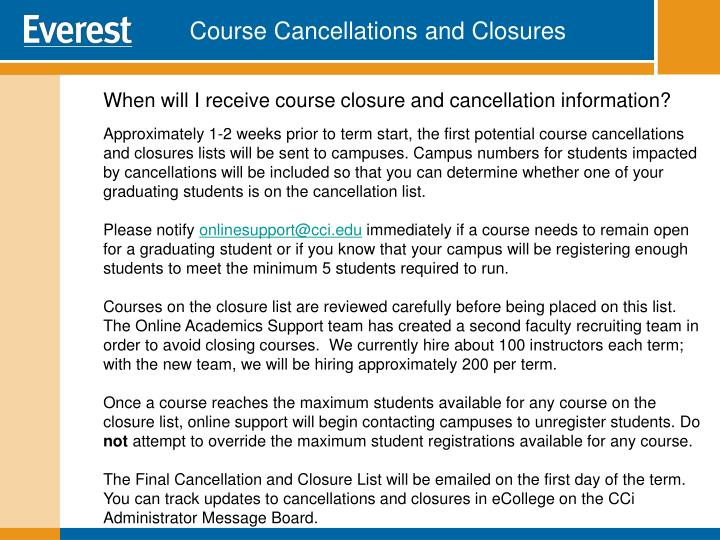 Course Cancellations and Closures