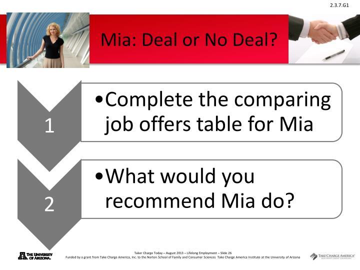 Mia: Deal or No Deal?