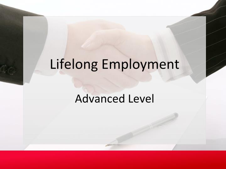 Lifelong Employment