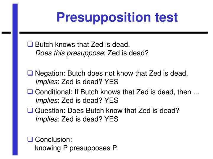 Presupposition test