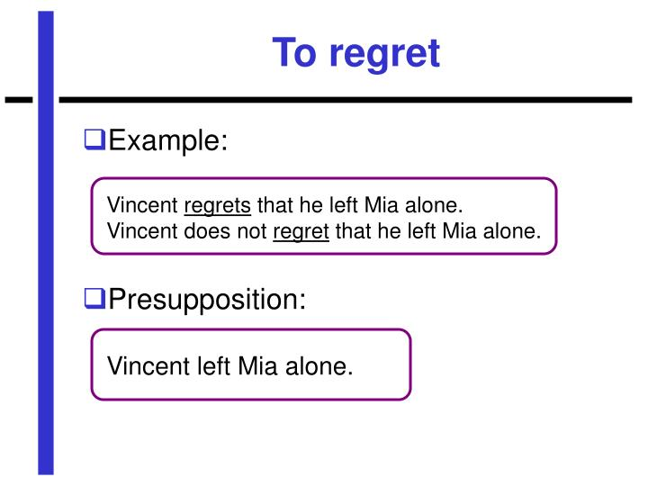 To regret