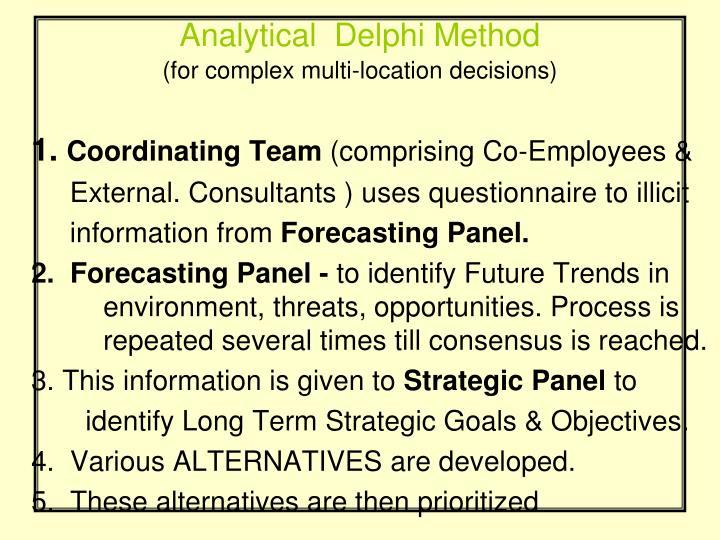 Analytical  Delphi Method