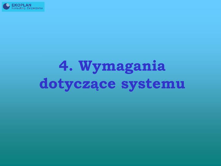 4. Wymagania