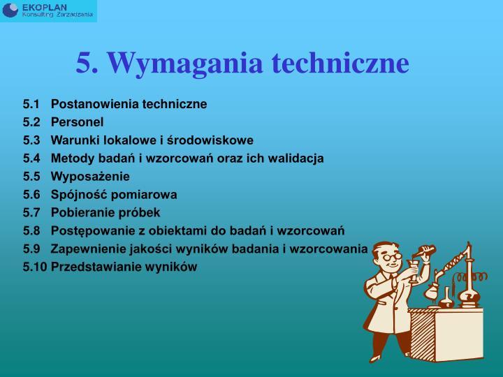 5. Wymagania techniczne