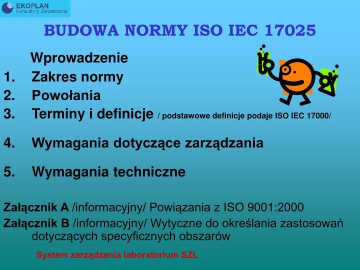 BUDOWA NORMY ISO IEC 17025