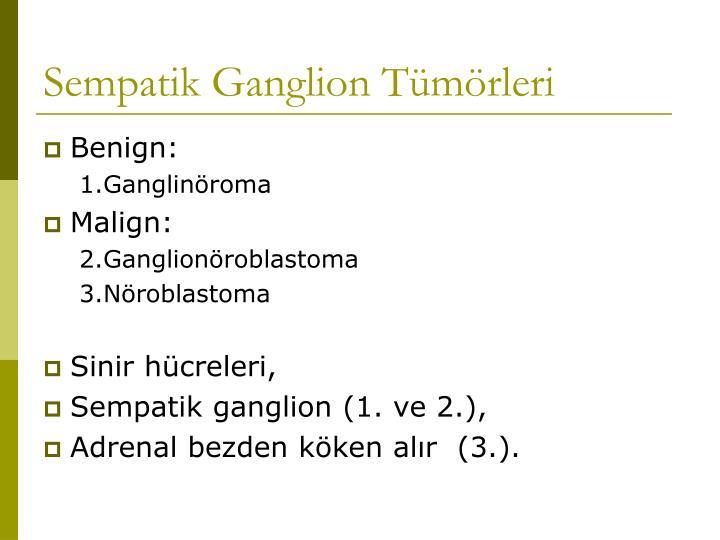 Sempatik Ganglion Tümörleri