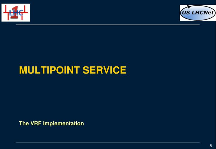 Multipoint service