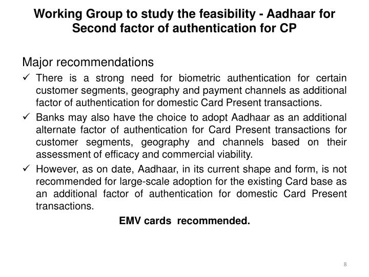 Working Group to study the feasibility - Aadhaar for Second factor of authentication for CP