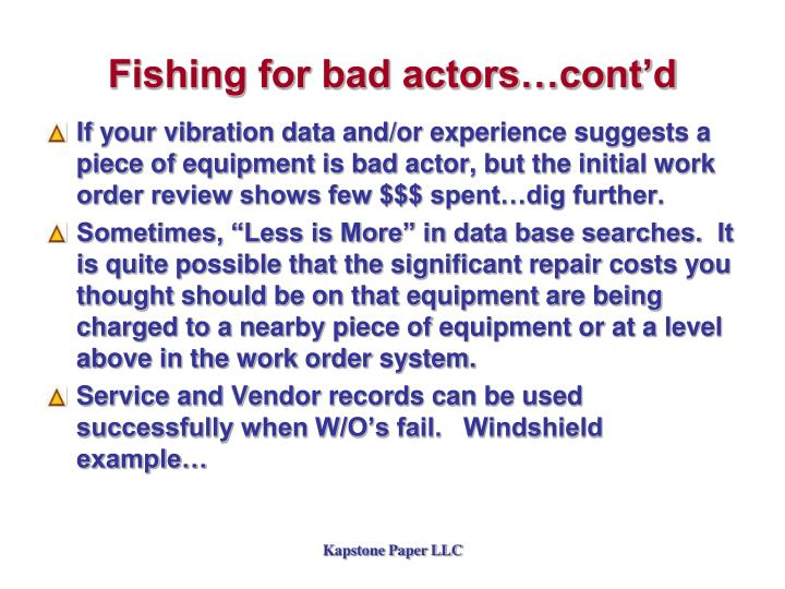 Fishing for bad actors…cont'd