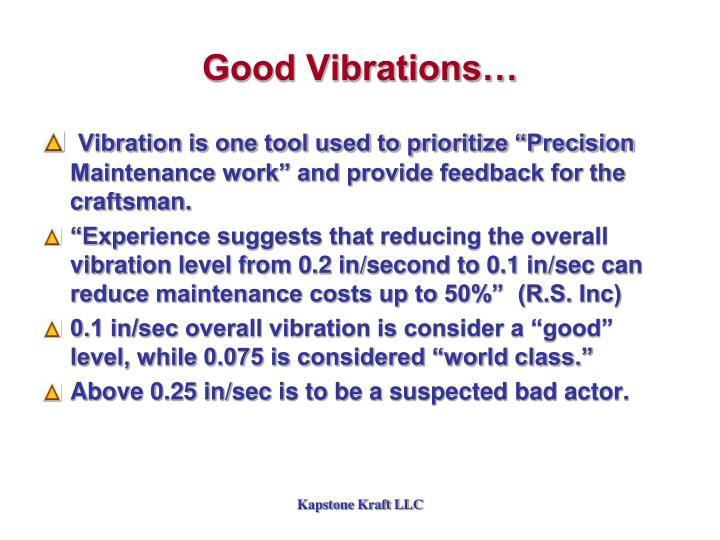 Good Vibrations…