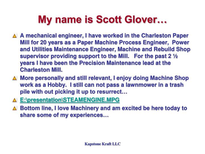 My name is Scott Glover…
