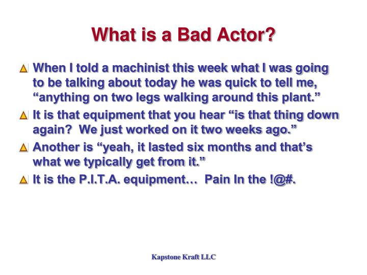 What is a Bad Actor?