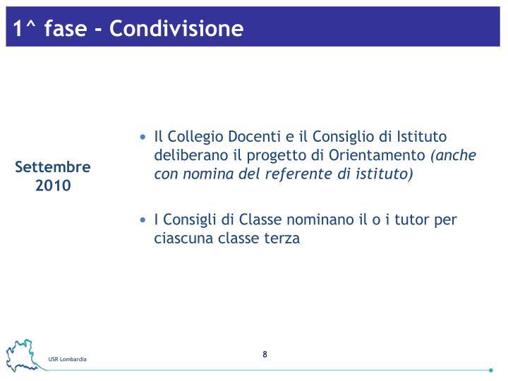 1^ fase - Condivisione